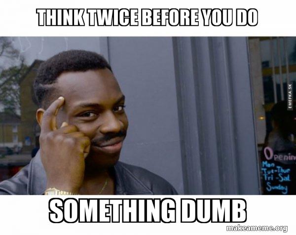 Pomyśl dwa razy